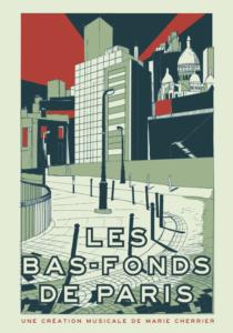 CONCERT DES BAS-FONDS DE PARIS à Blois (41) @ Maison de Bégon | Blois | Centre-Val de Loire | France